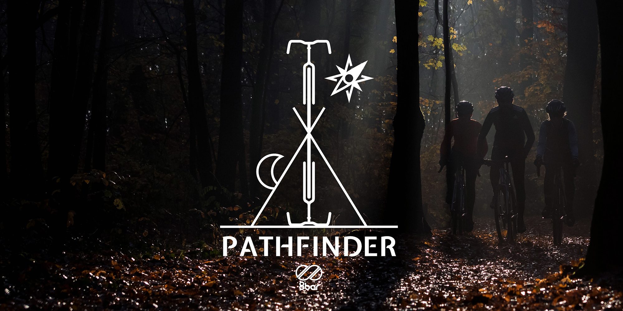 "Three riders riding gravel bikes in the woods in silhouette. The logo on the left of the riders written ""PATHFINDER"". Below it, there's an 8bar logo."