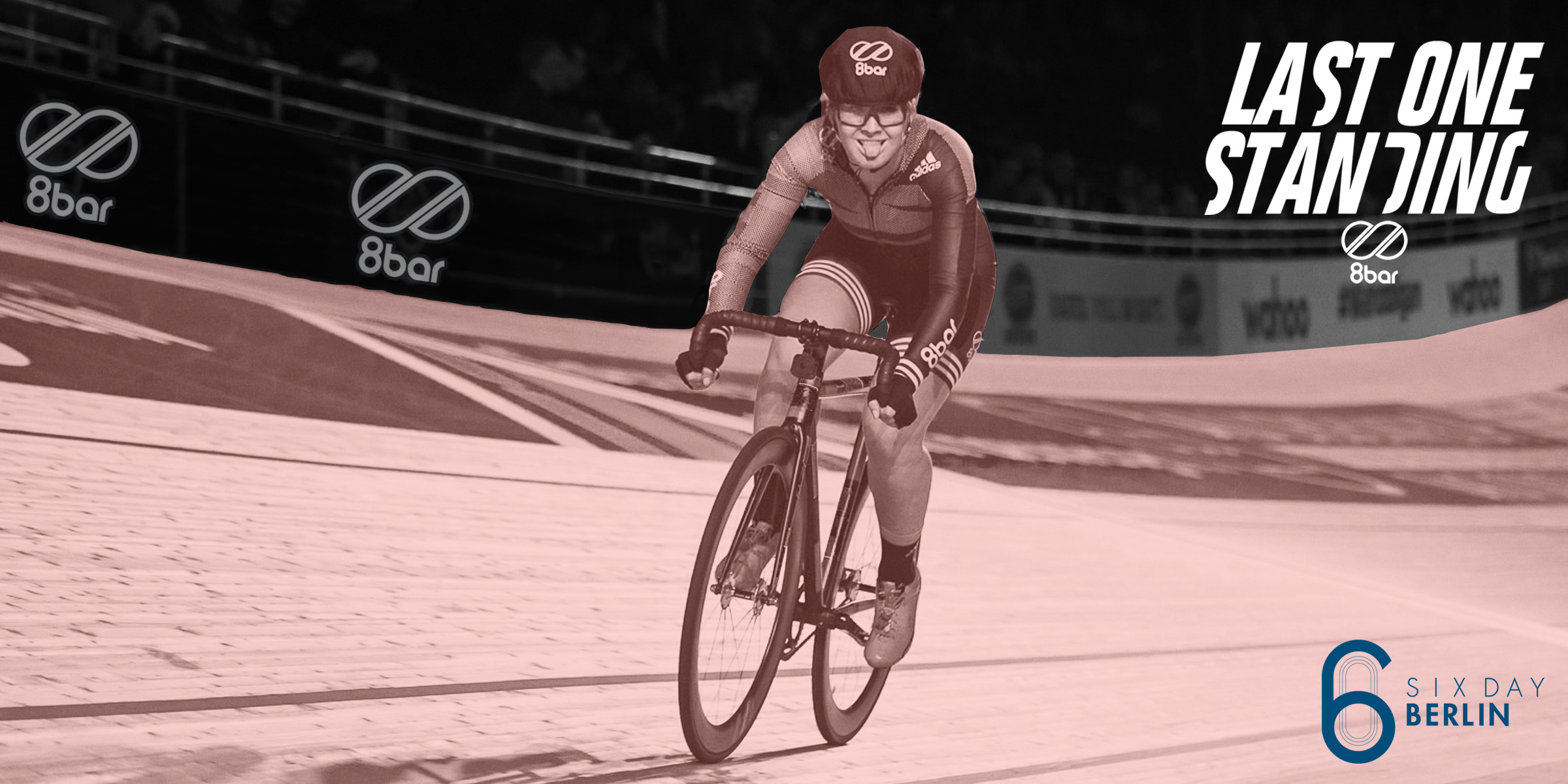 8bar six day berlin los 2019 banner - SIGN UP NOW: 8bar LAST ONE STANDING 2019
